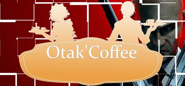 Otak'Coffee #14: Hitman en kit, très cher Oculus Rift…
