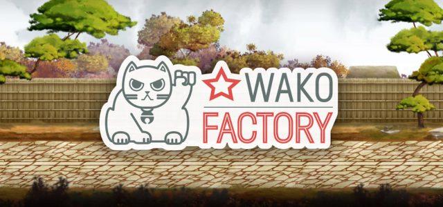 À la découverte des indés du Stunfest : Wako Factory