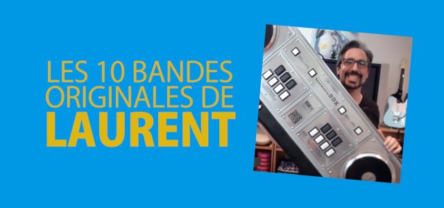 10 bandes originales de LAURENT ~les OST de l'été~