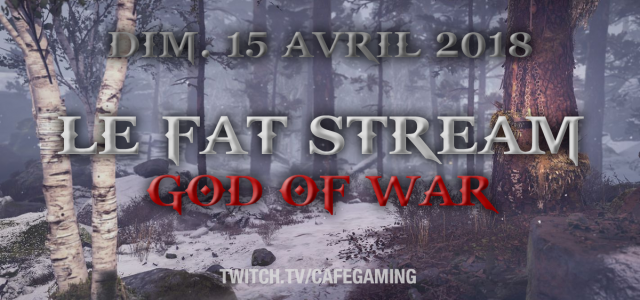 FAT STREAM : la série God of War